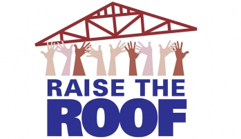 LET'S RAISE THE ROOF AND LIFT THE RAFTERS